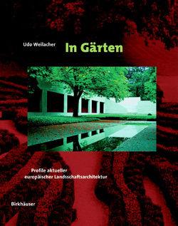 In Gärten von Weilacher,  Rita, Weilacher,  Udo
