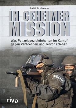 In geheimer Mission von Grohmann,  Judith