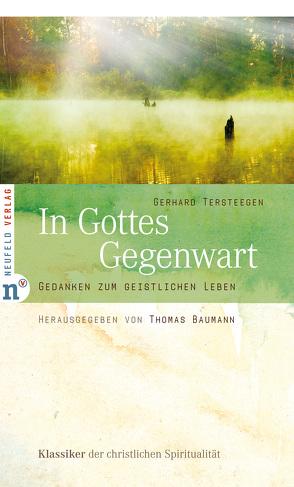 In Gottes Gegenwart von Baumann,  Thomas, Tersteegen,  Gerhard