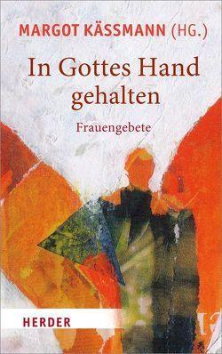 In Gottes Hand gehalten von Käßmann,  Margot