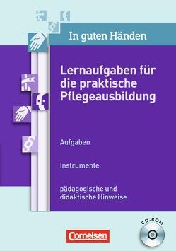 In guten Händen – Unterricht PLUS / Lernaufgaben für die praktische Pflegeausbildung von Koeppe,  Armin, Mueller,  Klaus