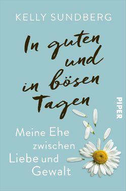 In guten und in bösen Tagen von Kuhn,  Wibke, Sundberg,  Kelly