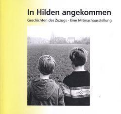 In Hilden angekommen von Antweiler,  Wolfgang, Krambrock,  Michael, Leberer,  Tanja, zur Nieden,  Andrea
