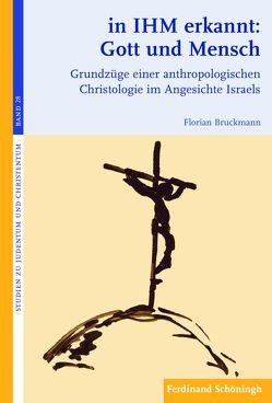 in IHM erkannt: Gott und Mensch von Bruckmann,  Florian, Wohlmuth,  Josef