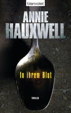 In ihrem Blut von Hauxwell,  Annie, Schindler,  Nina