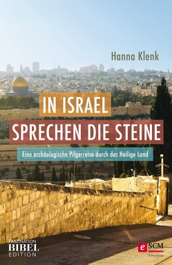 In Israel sprechen die Steine von Klenk,  Hanna