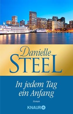 In jedem Tag ein Anfang von Kinkel,  Silvia, Steel,  Danielle