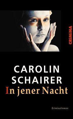 In jener Nacht von Schairer,  Carolin