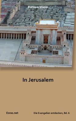In Jerusalem von Mäder,  Barbara
