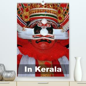 In Kerala (Premium, hochwertiger DIN A2 Wandkalender 2021, Kunstdruck in Hochglanz) von Rudolf Blank,  Dr.