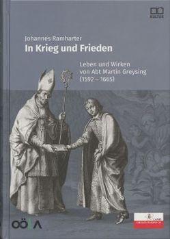 In Krieg und Frieden von Oberösterreichisches Landesarchiv, Ramharter,  Johannes