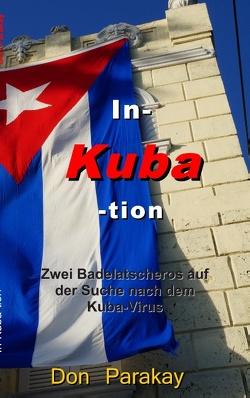 In- Kuba- tion von Parakay,  Don