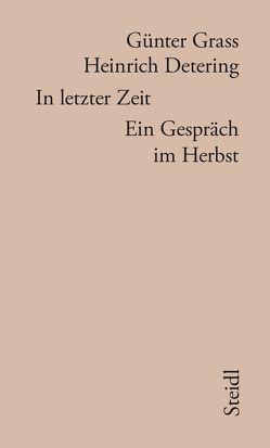 In letzter Zeit von Detering,  Heinrich, Grass,  Günter