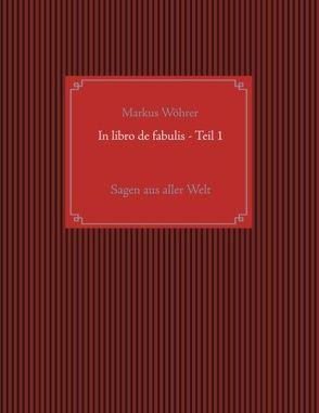 In libro de fabulis von Wöhrer,  Markus