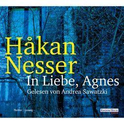 In Liebe, Agnes von Haefs,  Gabriele, Nesser,  Håkan, Sawatzki,  Andrea