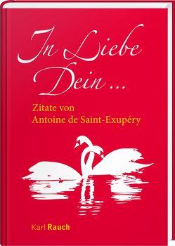 In Liebe Dein von Saint-Exupéry,  Antoine de