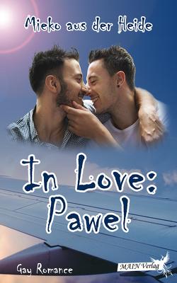 In Love: Pawel von aus der Heide,  Mieko