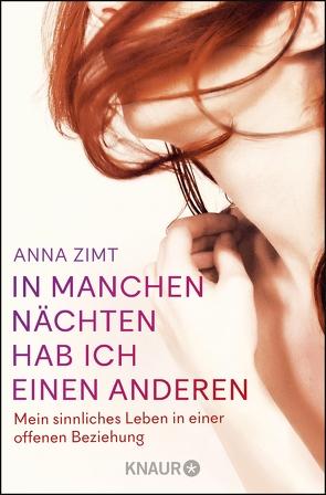 In manchen Nächten hab ich einen anderen von Zimt,  Anna