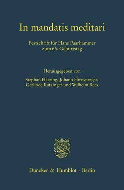 In mandatis meditari. von Haering,  Stephan, Hirnsperger,  Johann, Katzinger,  Gerlinde, Rees,  Wilhelm