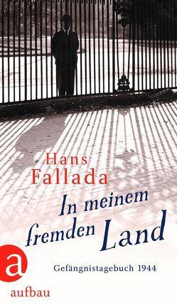 In meinem fremden Land von Fallada,  Hans, Lange,  Sabine, Williams,  Jenny