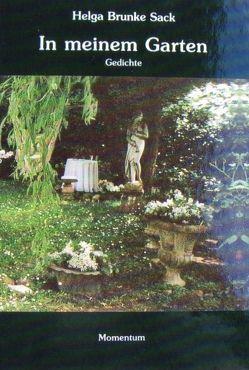 In meinem Garten von Brunke Sack,  Helga