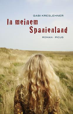 In meinem Spanienland von Kreslehner,  Gabi
