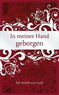 In meiner Hand geborgen von Merckel-Braun,  Martina