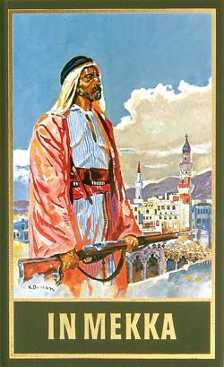 In Mekka von Kandolf,  Franz, Schmid,  Roland