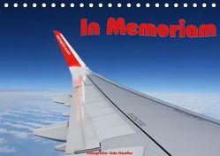 In Memoriam Air Berlin (Tischkalender 2018 DIN A5 quer) von Haafke,  Udo