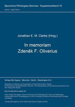 In memoriam Zdeněk F. Oliverius von Clarke,  Jonathan E. M.