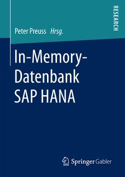 In-Memory-Datenbank SAP HANA von Preuss,  Peter