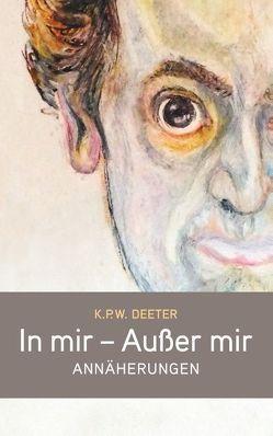 In mir – Außer mir von Deeter,  K. P. W., Hönig,  Bernd