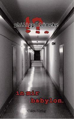 in mir babylon von Blömeke,  Philipp