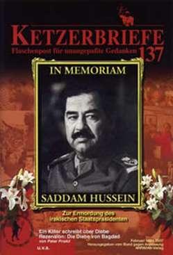 In Momoriam Saddam Hussein – Zur Ermordung des irakischen Staatspräsidenten von Priskil,  Peter