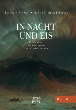In Nacht und Eis von Johansen,  Fredrik Hjalmar, Nordahl,  Bernhard