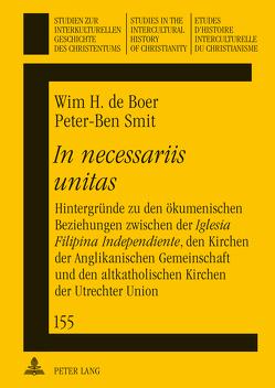 «In necessariis unitas» von Boer,  Wim de, Smit,  Peter-Ben