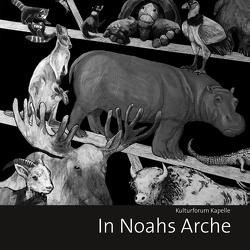In Noahs Arche von Waltrop,  Verein Pro Kapelle e.V.