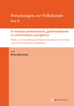 """""""… in nostram protectionem, gubernationem et correctionem suscipimus…"""" von Bernicke,  Petra"""