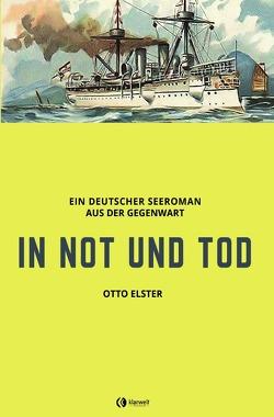In Not und Tod von Elster,  Otto