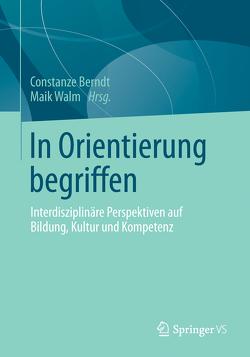 In Orientierung begriffen von Berndt,  Constanze, Walm,  Maik