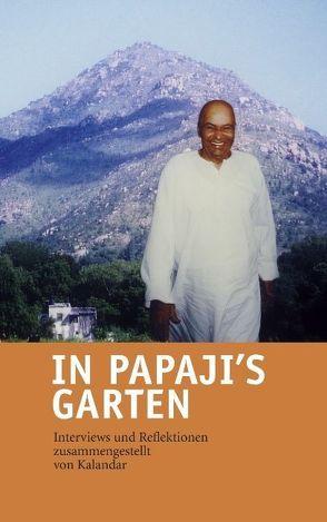 In Papaji's Garten von Schießl,  Kalandar
