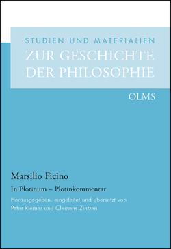 In Plotinum – Plotinkommentar von Ficino,  Marsilio, Riemer,  Peter, Zintzen,  Clemens