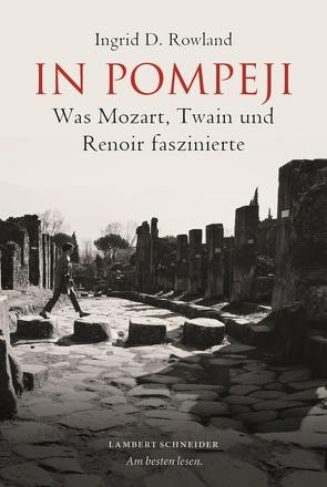 In Pompeji von Rowland,  Ingrid, Sailer,  Michael