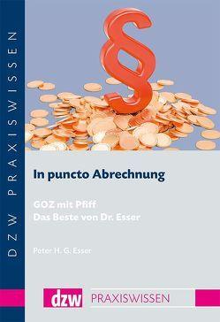 In puncto Abrechnung 2017 von Esser,  Dr. Peter H. G.