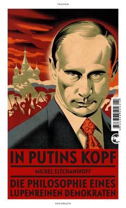 In Putins Kopf von Bardoux,  Till, Eltchaninoff,  Michel