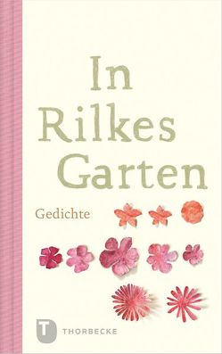 In Rilkes Garten