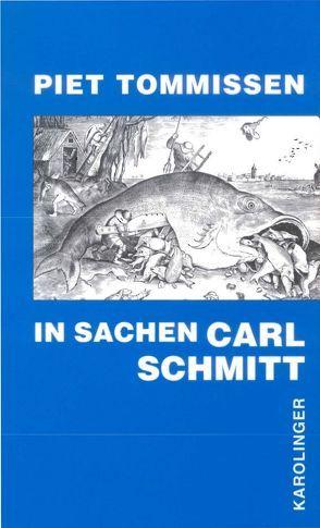 In Sachen Carl Schmitt von Bobbio,  Norberto, Langendorf,  Cornelia, Michels,  Robert, Tommissen,  Piet