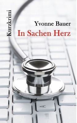 In Sachen Herz von Bauer,  Yvonne
