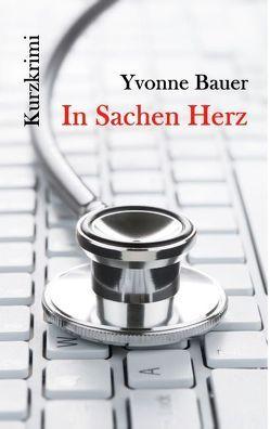 In Sachen Herz von Bauer,  Yvonne