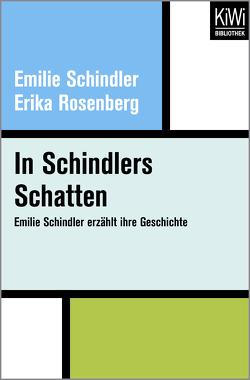 In Schindlers Schatten von Brilke,  Elisabeth, Rosenberg,  Erika, Schindler,  Emilie
